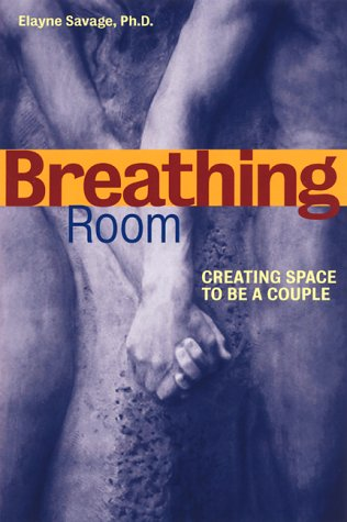 9781572242210: Breathing Room: Creating Space to Be a Couple