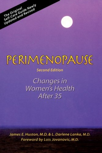 Perimenopause: Changes in Women's Health After 35: Lanka, L. Darlene,