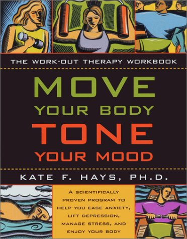 9781572242753: Move Your Body, Tone Your Mood
