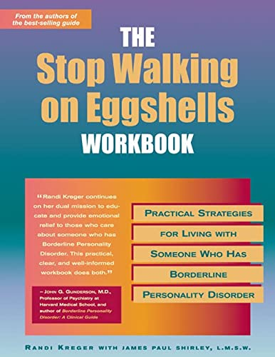 9781572242760: Stop Walking On Eggshells Workbook: Practical Strategies for Living with Someone Who Has Borderline Personality Disorder