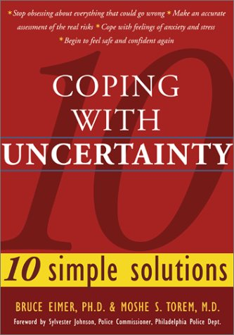 9781572242968: Coping with Uncertainty: 10 Simple Solutions