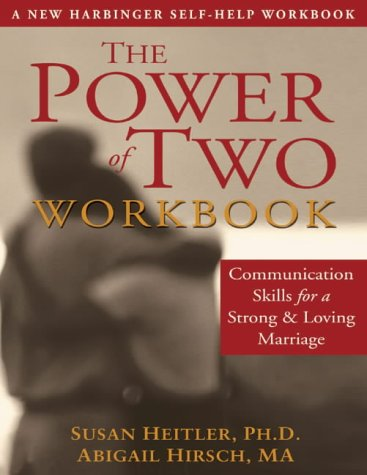 9781572243347: Power of Two Workbook: Communications Skills for a Strong and Loving Marriage