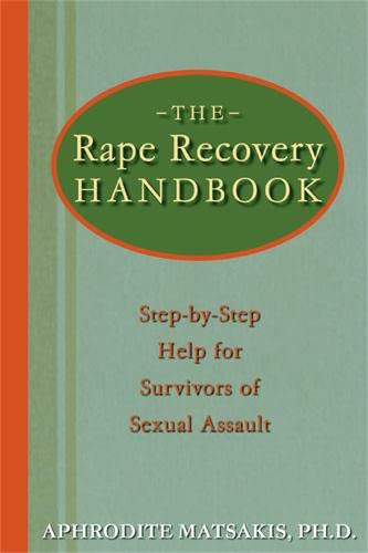 9781572243378: The Rape Recovery Handbook: Step-by-Step Help for Survivors of Sexual Assault