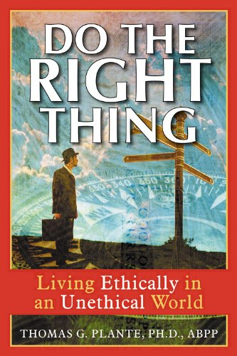9781572243644: Do the Right Thing: Living Ethically in an Unethical World