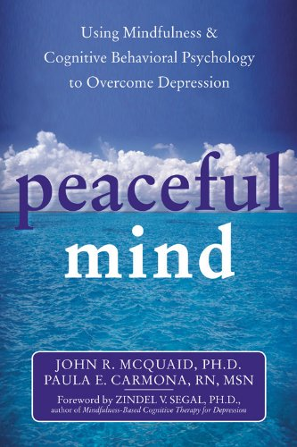 9781572243668: Peaceful Mind: Using Mindfulness and Cognitive Behavioral Psychology to Overcome Depression