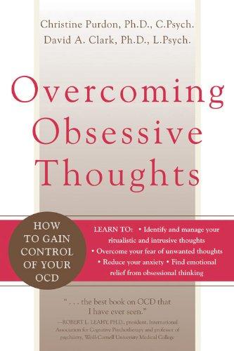 9781572243811: Overcoming Obsessive Thoughts: How to Gain Control of Your OCD