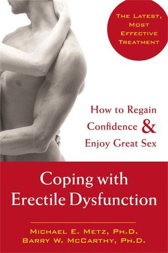 9781572243866: Coping with Erectile Dysfunction: How to Regain Confidence and Enjoy Great Sex