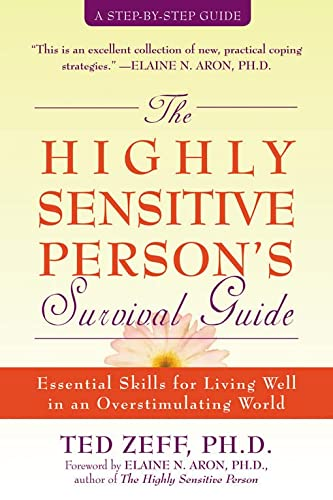 9781572243965: Highly Sensitive Person's Survival Guide: Essential Skills for Living Well in an Overstimulating World (Step-By-Step Guides)