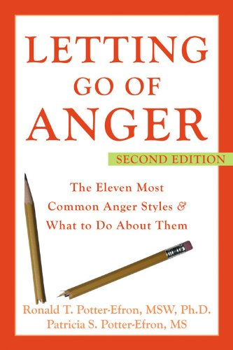 9781572244481: Letting Go of Anger: The Eleven Most Common Anger Styles And What to Do About Them