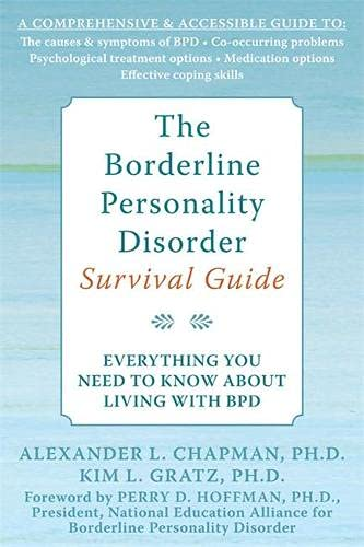 9781572245075: The Borderline Personality Disorder Survival Guide: Everything You Need to Know About Living with BPD
