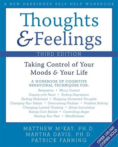 9781572245105: Thoughts and Feelings: Taking Control of Your Moods and Your Life