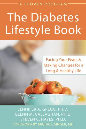 The Diabetes Lifestyle Book : Facing Your: Jennifer A. Gregg;