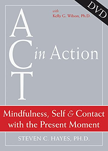9781572245303: Mindfulness, Self, & Contact with the Present Moment (Act in Action)