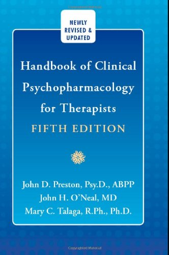 Handbook of Clinical Psychopharmacology for Therapists (1572245352) by Preston Psy D ABPP, John D.; O'Neal, John H.; Talaga, Mary C.