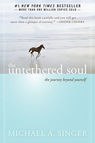 9781572245372: Untethered Soul: The Journey Beyond Yourself