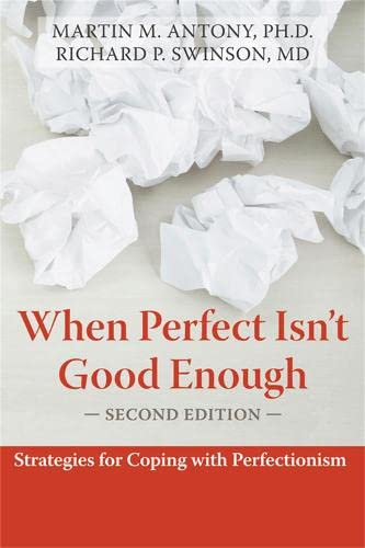 9781572245594: When Perfect Isn't Good Enough: Strategies for Coping with Perfectionism