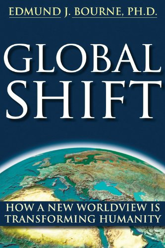 9781572245976: Global Shift: How A New Worldview Is Transforming Humanity: Toward a New Worldview for the 21st Century