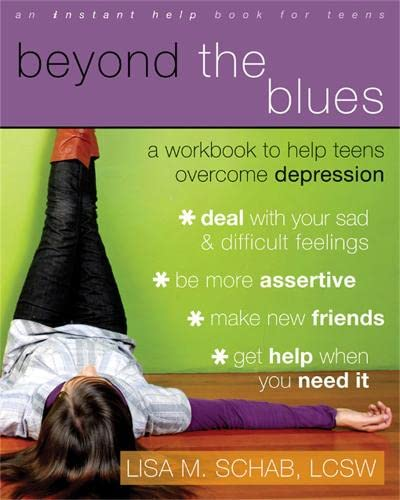 9781572246119: Beyond the Blues: A Workbook to Help Teens Overcome Depression (An Instant Help Book for Teens)