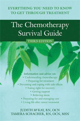 9781572246218: The Chemotherapy Survival Guide: Everything You Need to Know to Get Through Treatment