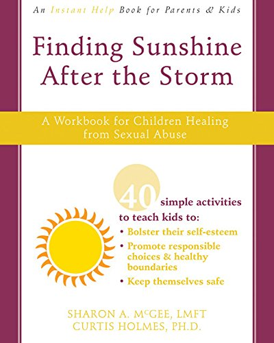 9781572246348: Finding Sunshine After the Storm: A Workbook for Children Healing from Sexual Abuse