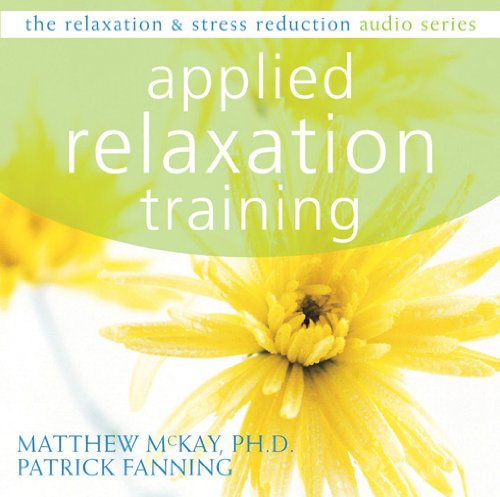 9781572246379: Applied Relaxation Training (Relaxation & Stress Reduction Audio Series)