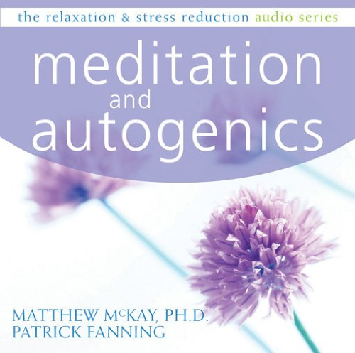 9781572246409: Meditation and Autogenics (Relaxation & Stress Reduction)