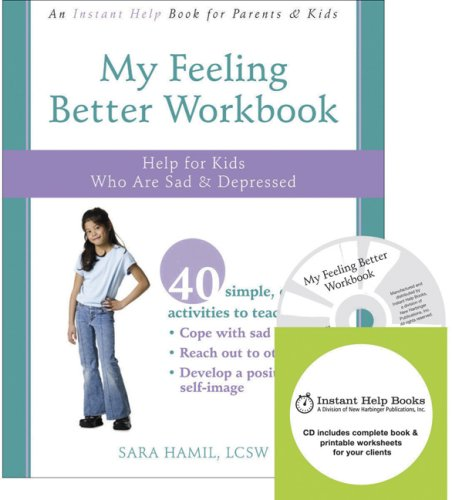 9781572246522: My Feeling Better Workbook: Help for Kids Who Are Sad and Depressed