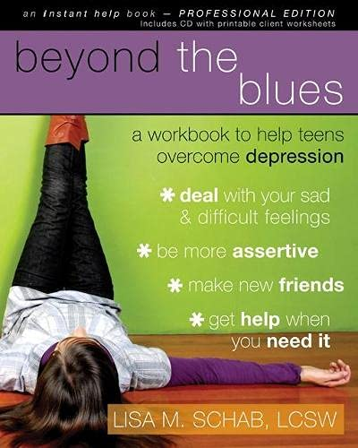 9781572246638: Beyond the Blues: A Workbook to Help Teens Overcome Depression