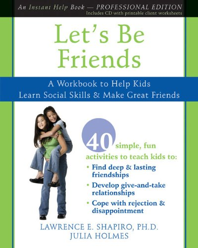 9781572246690: Let's Be Friends: A Workbook to Help Kids Learn Social Skills and Make Great Friends