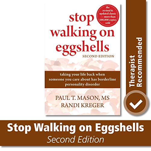9781572246904: Stop Walking on Eggshells: Taking Your Life Back When Someone You Care About Has Borderline Personality Disorder