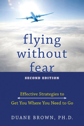 9781572247048: Flying without Fear: Effective Strategies to Get You Where You Need to Go
