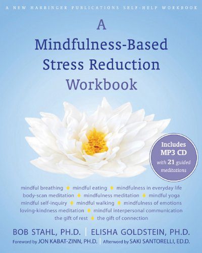 9781572247086: A Mindfulness-Based Stress Reduction Workbook (A New Harbinger Self-Help Workbook)