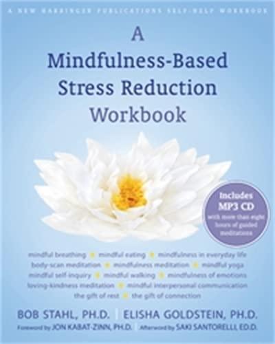 9781572247086: A Mindfulness-Based Stress Reduction Workbook