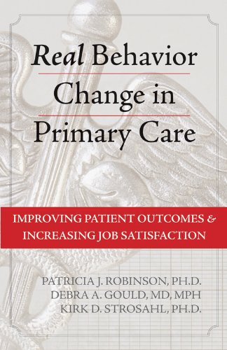9781572248328: Real Behavior Change in Primary Care: Improving Patient Outcomes and Increasing Job Satisfaction (Professional)