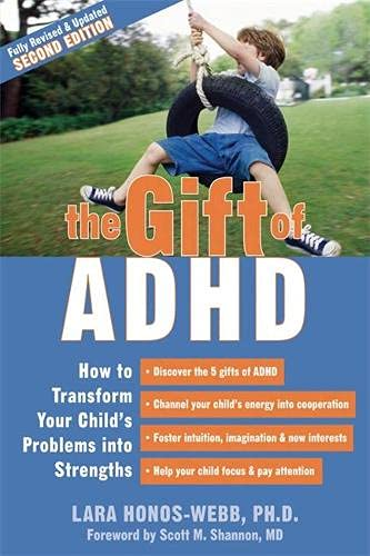 9781572248502: Gift Of ADHD: How to Transform Your Child's Problems into Strengths