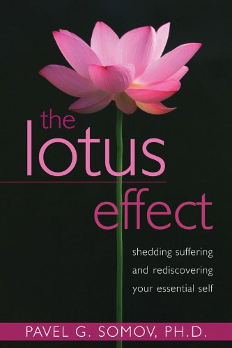 9781572249196: The Lotus Effect: Shedding Suffering and Rediscovering Your Essential Self