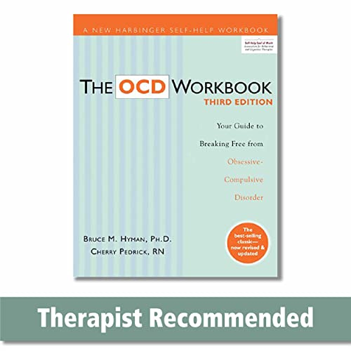 9781572249219: The Ocd Workbook: Your Guide to Breaking Free from Obsessive Compulsive Disorder: Your Guide to Breaking Free from Obsessive-Compulsive Disorder, 3rd Edition (A New Harbinger Self-Help Workbook)