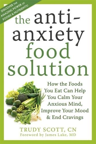 9781572249257: The Anti-Anxiety Food Solution