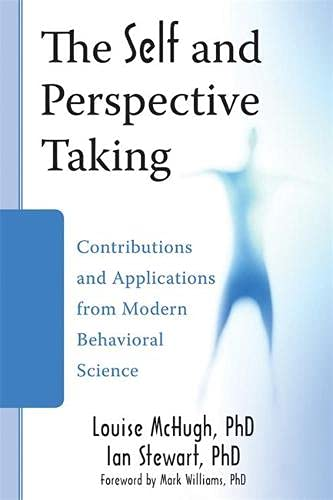 9781572249950: The Self and Perspective Taking: Contributions and Applications from Modern Behavioral Science