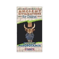 9781572251427: Ancient Civilizations for Children: Ancient Mesopotamia (With Teacher's Guide) [VHS]