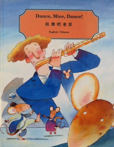 Dance, Mice, Dance!: English/Chinese (Chinese Edition): Hao, Kuang-Ts'Ai