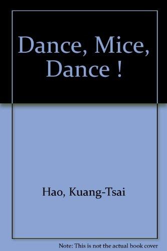 9781572270022: Dance, Mice, Dance!: Bailen, Ratones, Bailen!