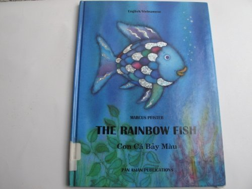 9781572270282: The Rainbow Fish (Rainbow Fish Series English/Vietnamese)