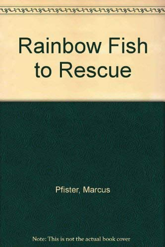 Rainbow Fish to Rescue (Vietnamese and English: Pfister, Marcus
