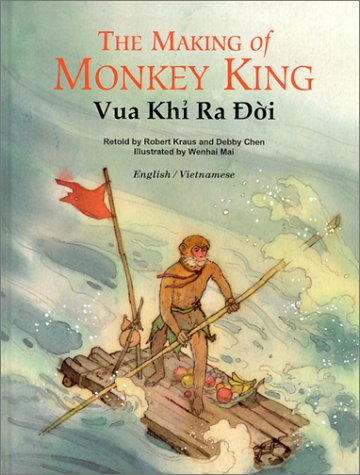 9781572270466: Vua Khi Ra Doi / The Making of Monkey King (Adventures of Monkey King) (Vietnamese Edition)