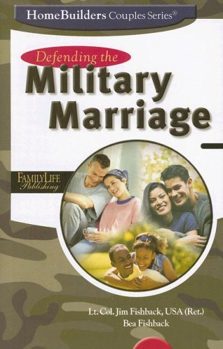 9781572293458: Defending the Military Marriage (Homebuilders Couples)