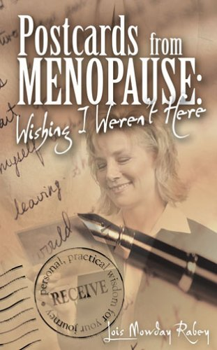 9781572295018: Postcards from Menopause: Wishing I Weren't Here