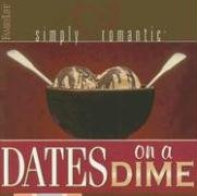 9781572299061: Simply Romantic Dates on a Dime