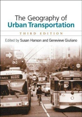 The Geography of Urban Transportation: Second Edition: Susan Hanson