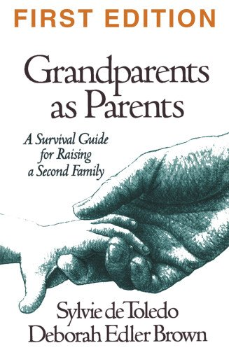 9781572300200: Grandparents as Parents, First Edition: A Survival Guide for Raising a Second Family